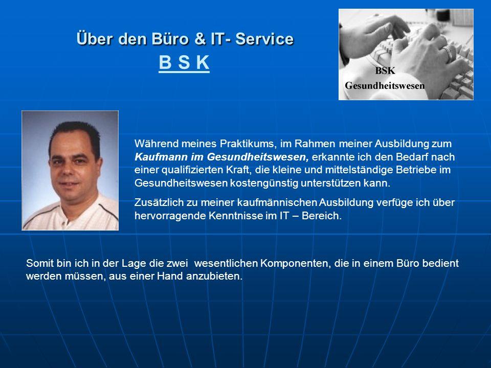 Über den Büro & IT- Service B S K