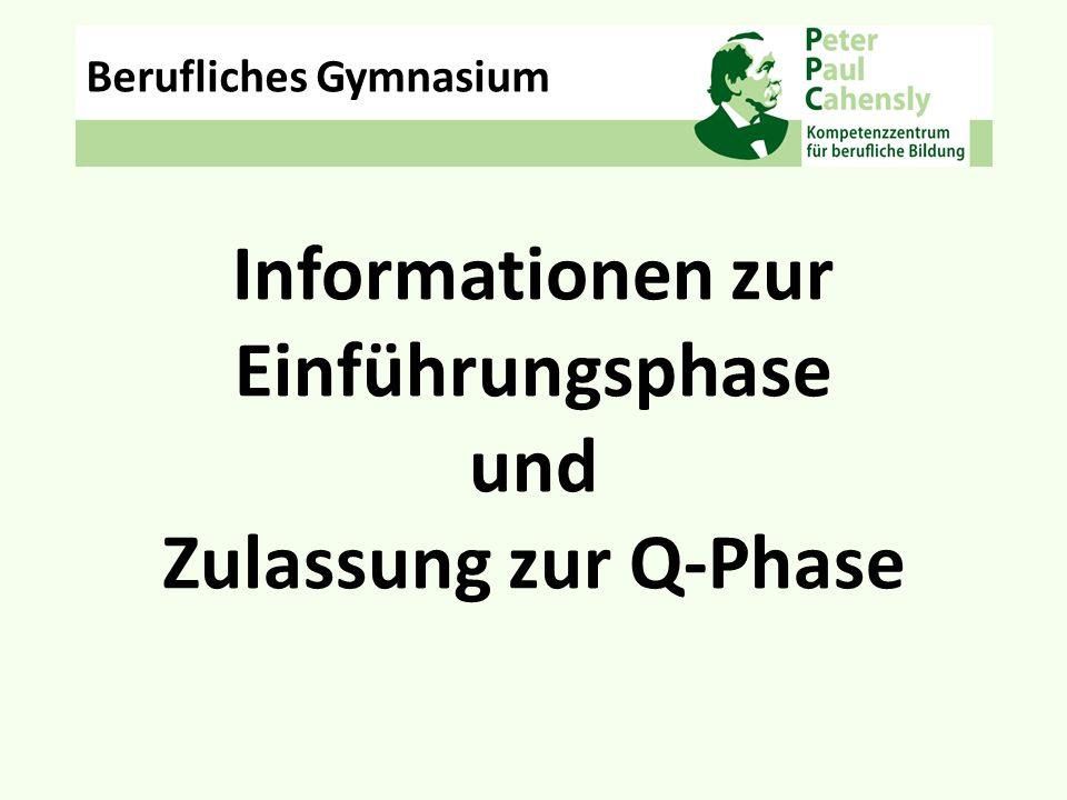 Informationen zur Einführungsphase und Zulassung zur Q-Phase