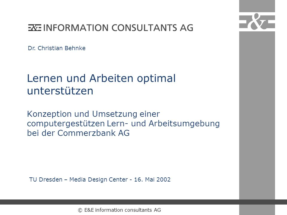 © E&E information consultants AG