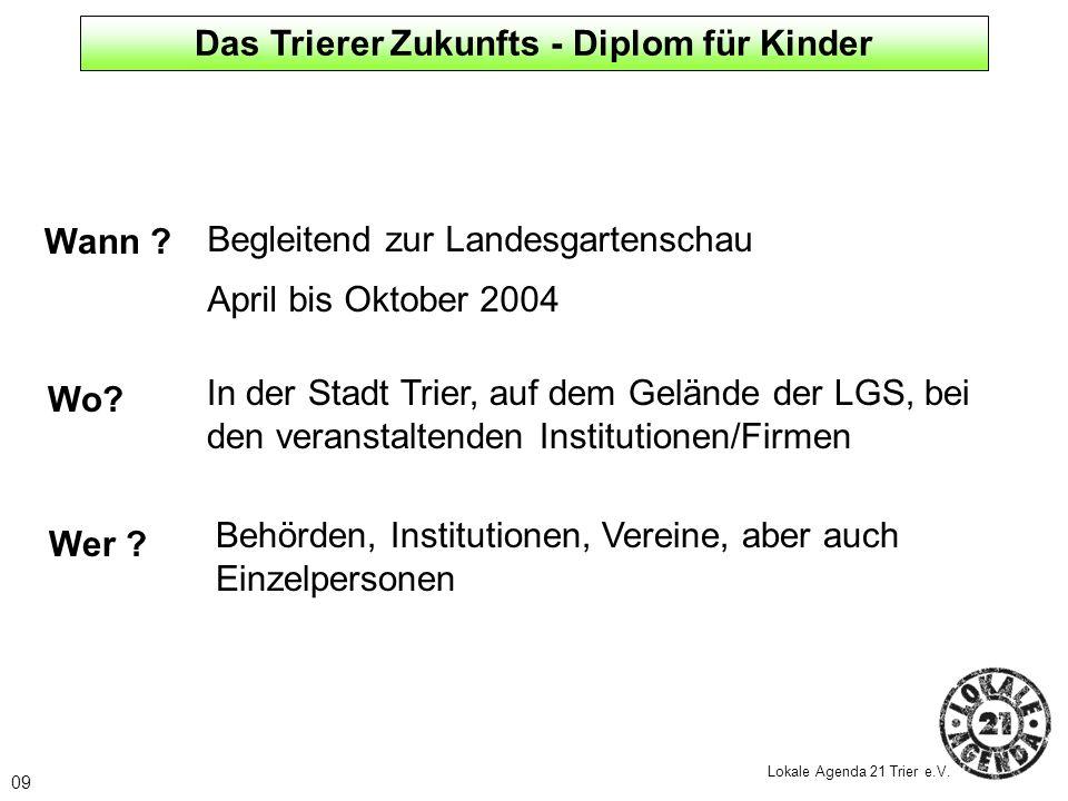 Das Trierer Zukunfts - Diplom für Kinder