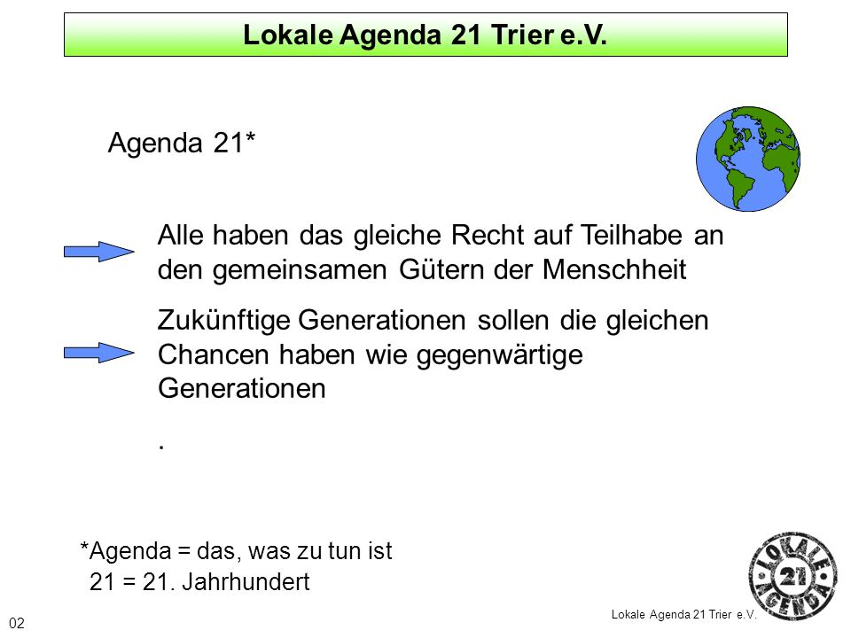 Lokale Agenda 21 Trier e.V. Agenda 21*