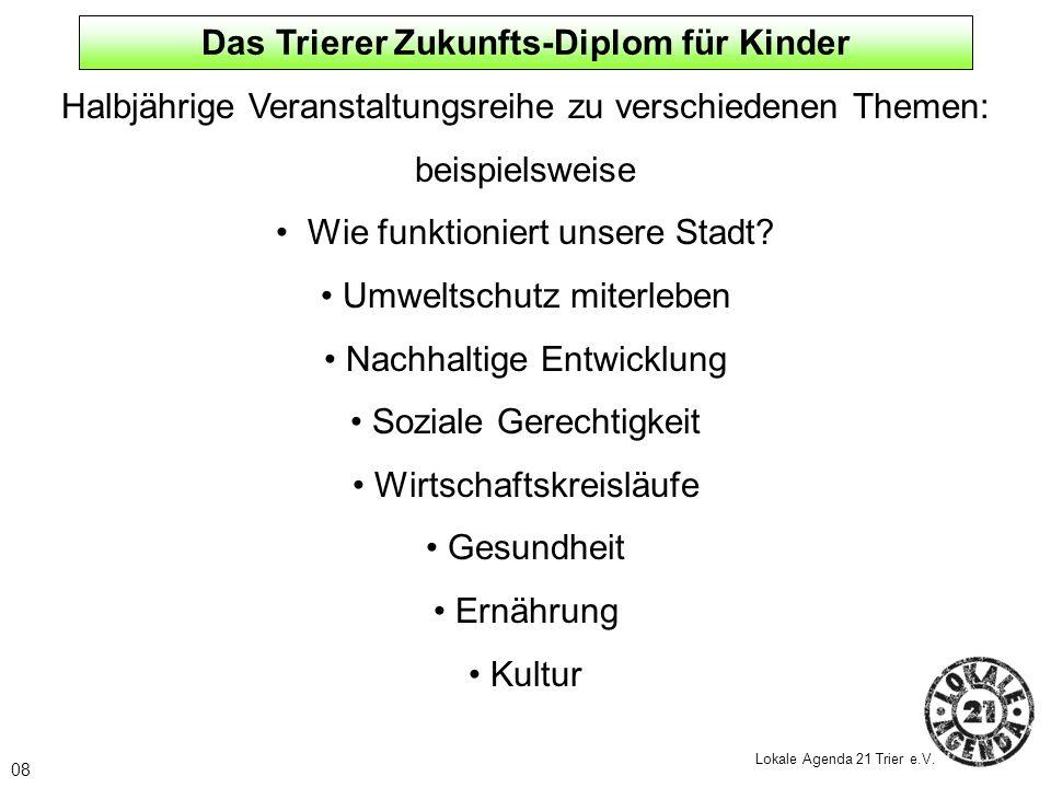 Das Trierer Zukunfts-Diplom für Kinder