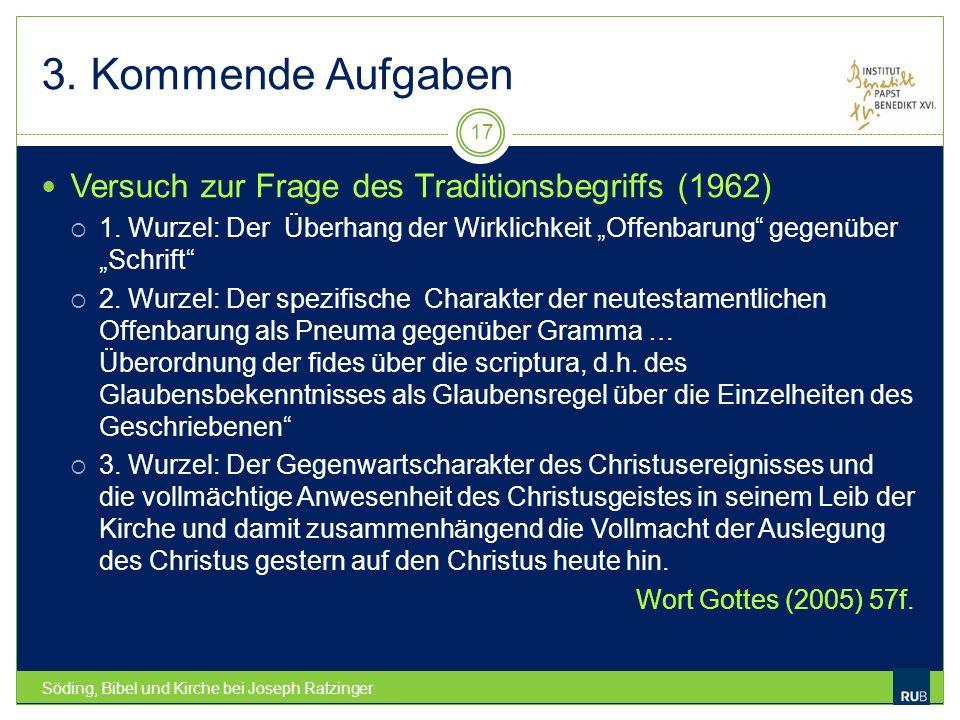 3. Kommende Aufgaben Versuch zur Frage des Traditionsbegriffs (1962)