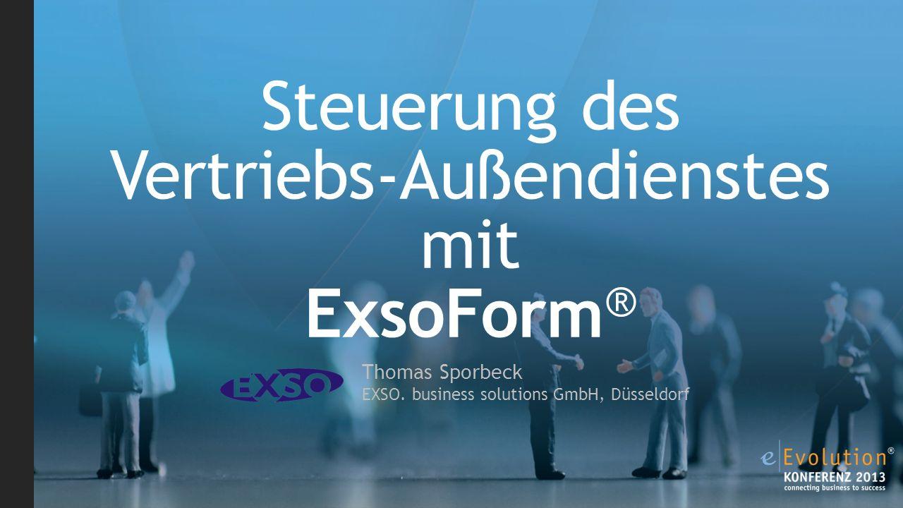 Steuerung des Vertriebs-Außendienstes mit ExsoForm®