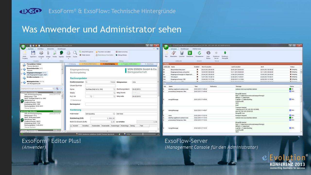 Was Anwender und Administrator sehen