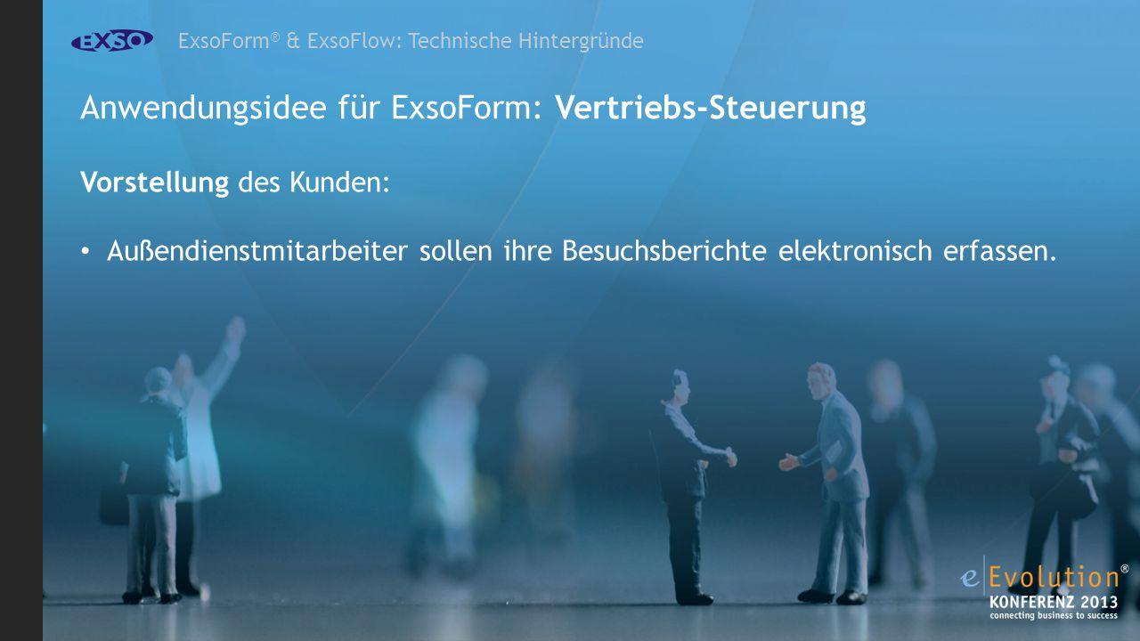 Anwendungsidee für ExsoForm: Vertriebs-Steuerung