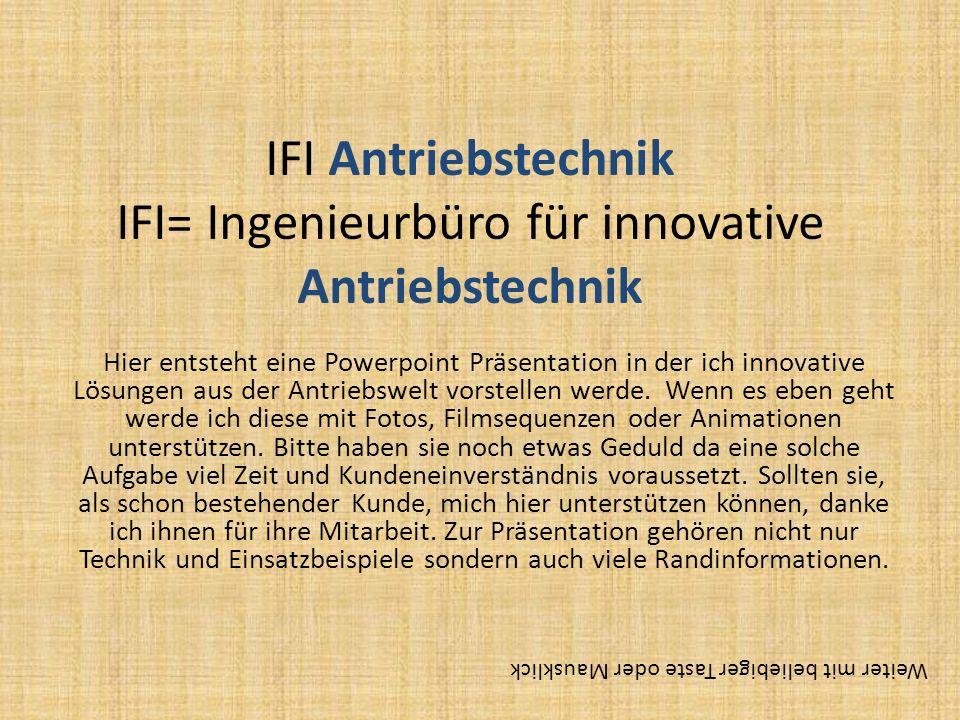 IFI Antriebstechnik IFI= Ingenieurbüro für innovative Antriebstechnik
