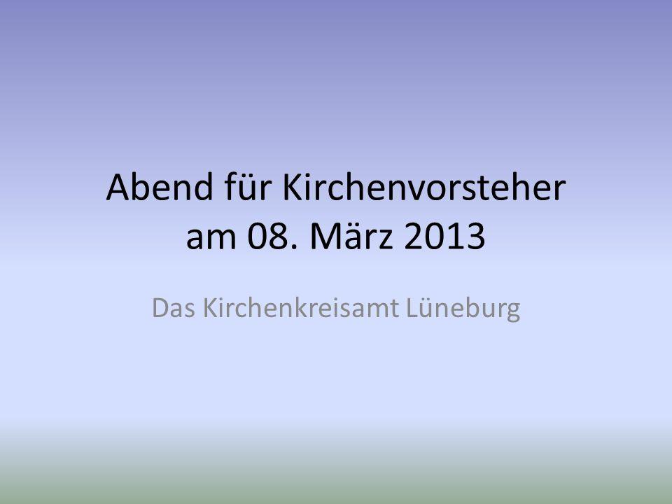 Abend für Kirchenvorsteher am 08. März 2013