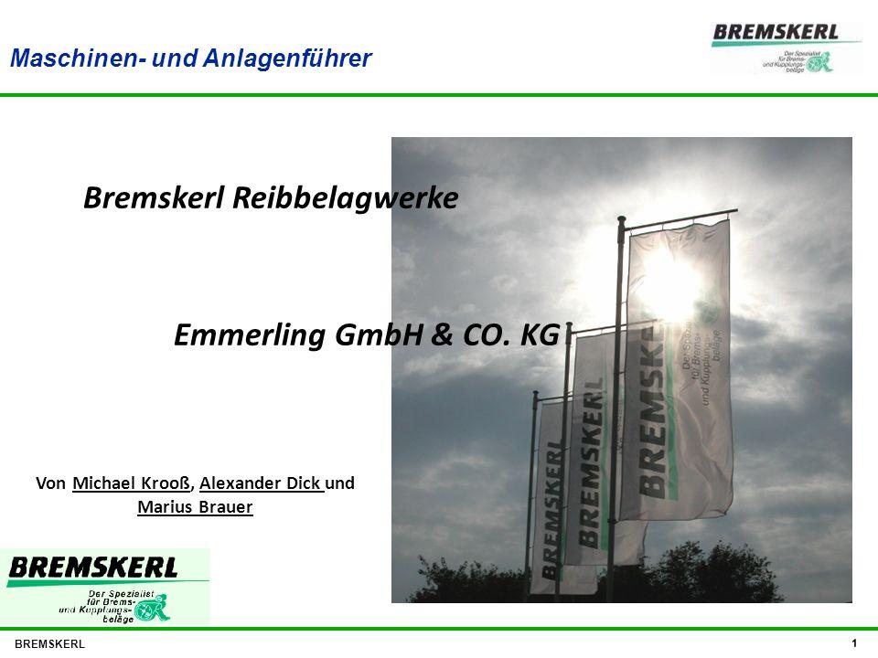 Bremskerl Reibbelagwerke Emmerling GmbH & CO. KG