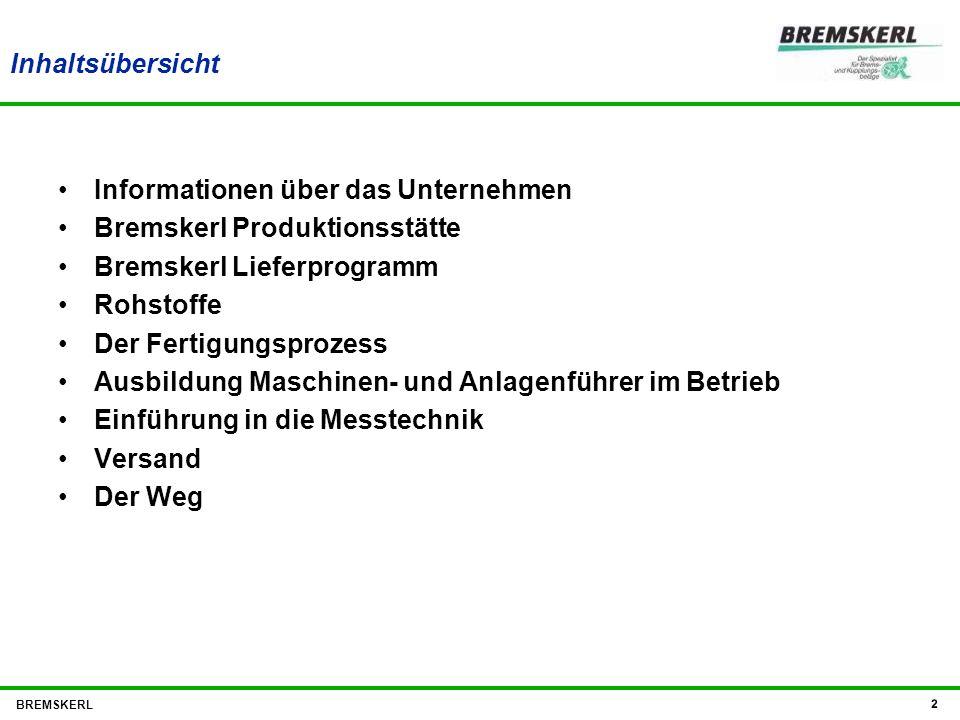 Informationen über das Unternehmen Bremskerl Produktionsstätte