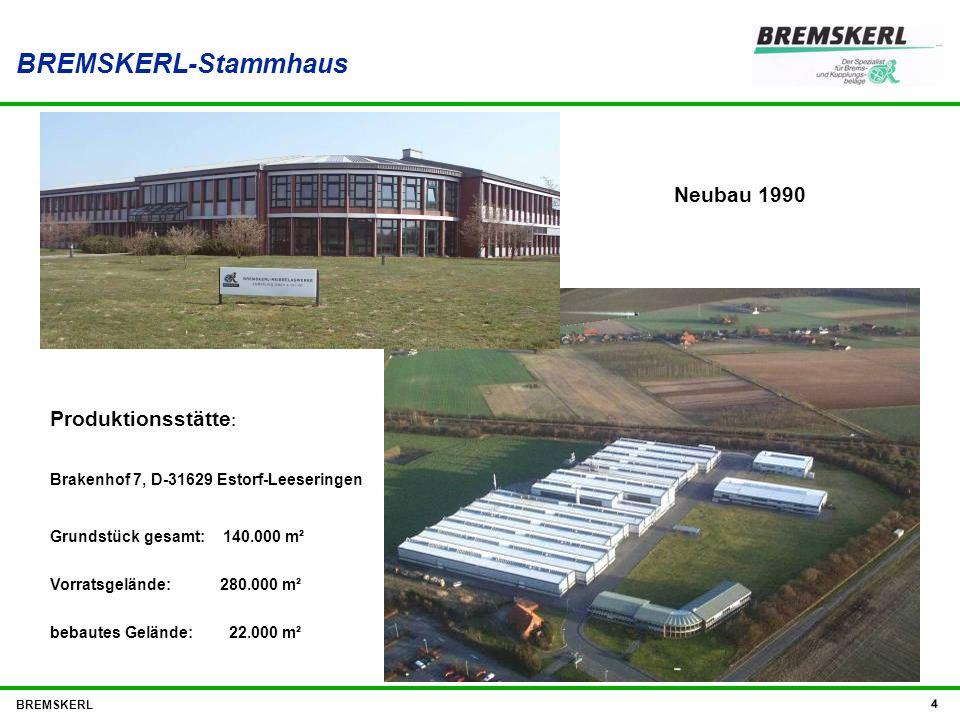 BREMSKERL-Stammhaus Neubau 1990 Produktionsstätte:
