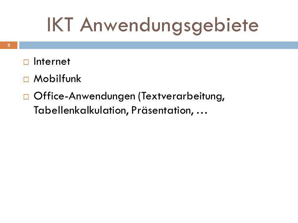 IKT Anwendungsgebiete