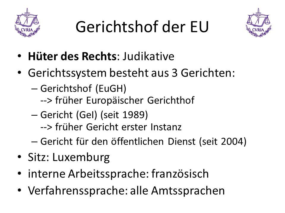 Gerichtshof der EU Hüter des Rechts: Judikative