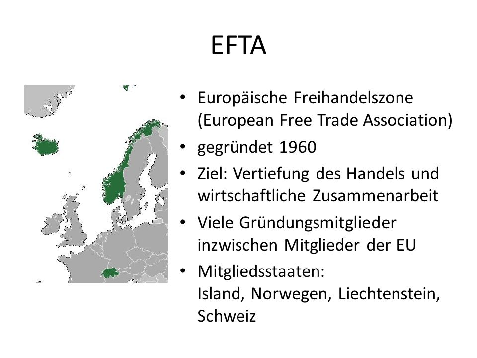 EFTA Europäische Freihandelszone (European Free Trade Association)