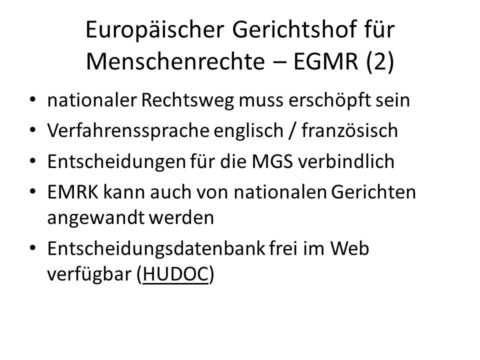 Europäischer Gerichtshof für Menschenrechte – EGMR (2)