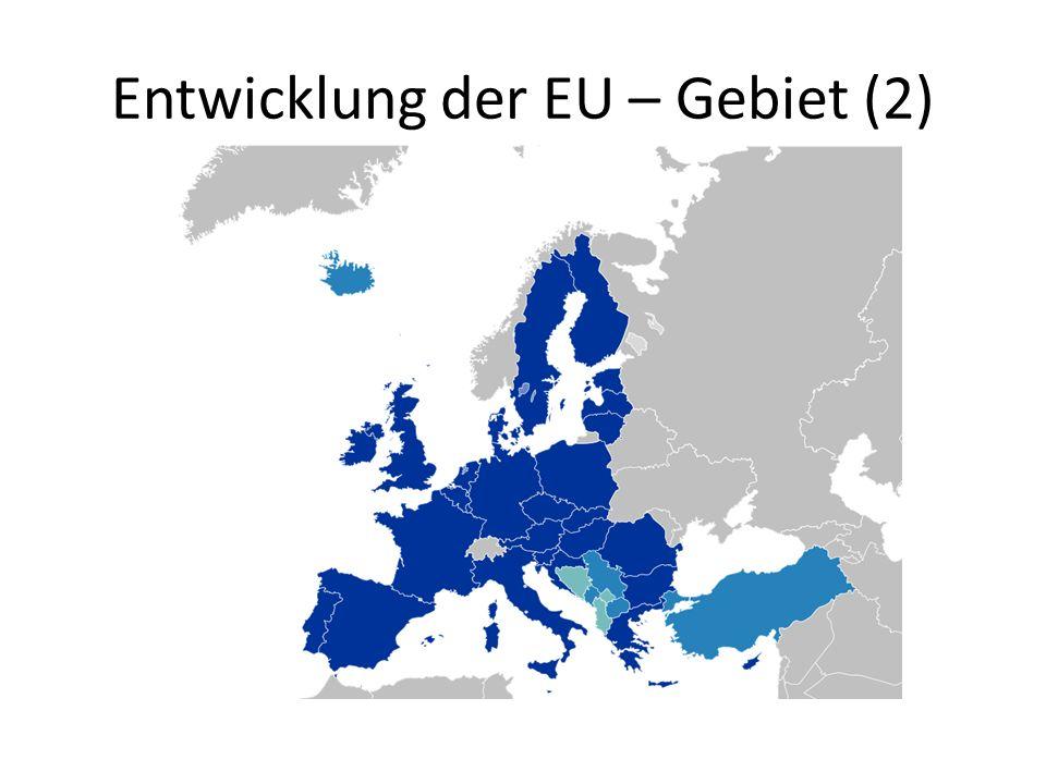 Entwicklung der EU – Gebiet (2)