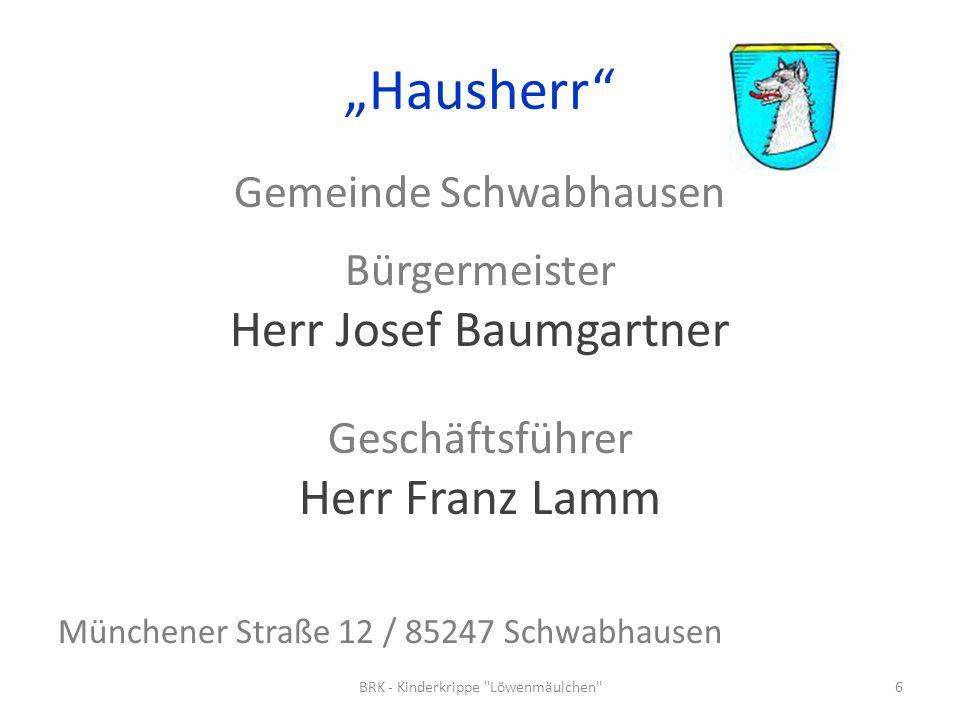 """""""Hausherr Herr Josef Baumgartner Herr Franz Lamm"""