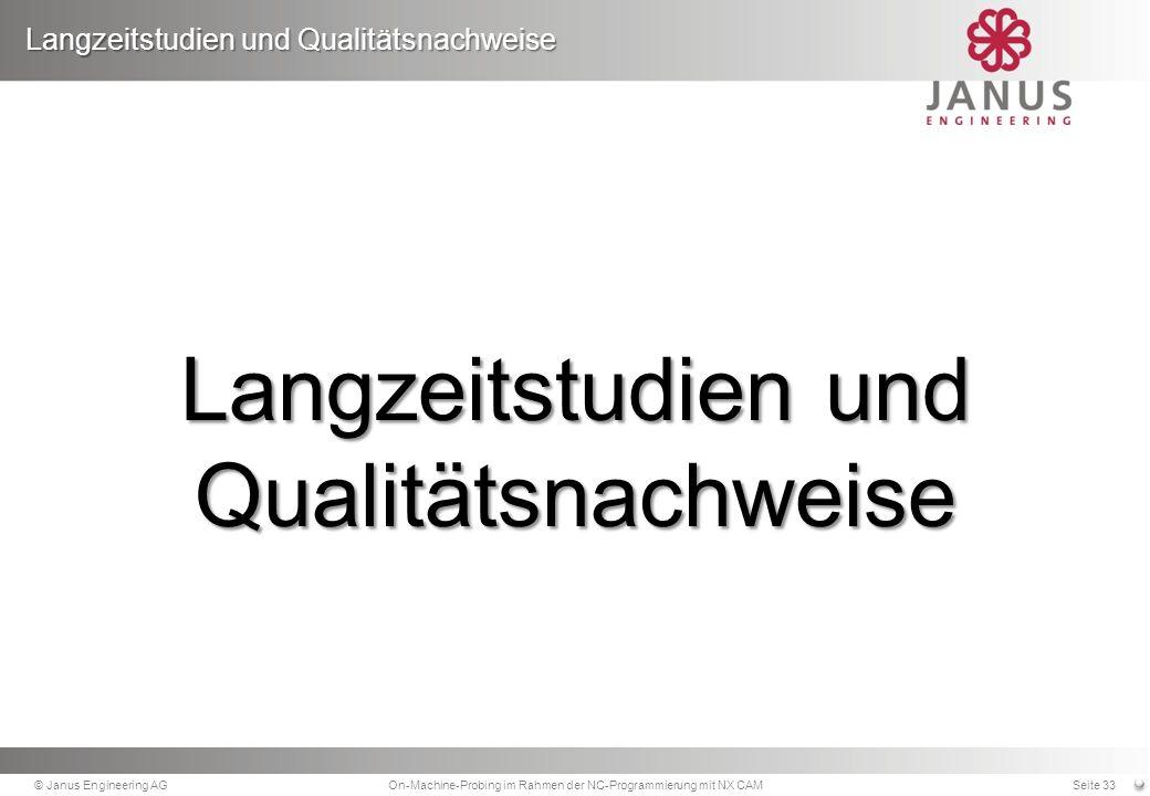Langzeitstudien und Qualitätsnachweise