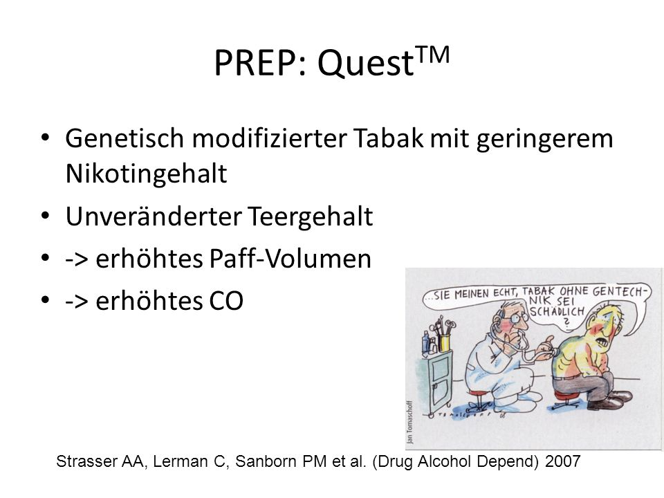 PREP: QuestTM Genetisch modifizierter Tabak mit geringerem Nikotingehalt. Unveränderter Teergehalt.