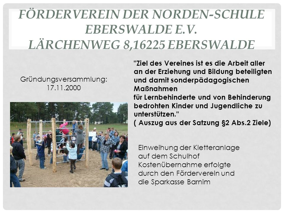 Gründungsversammlung: 17.11.2000