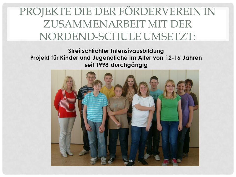 Projekte die der Förderverein in Zusammenarbeit mit der Nordend-Schule umsetzt: