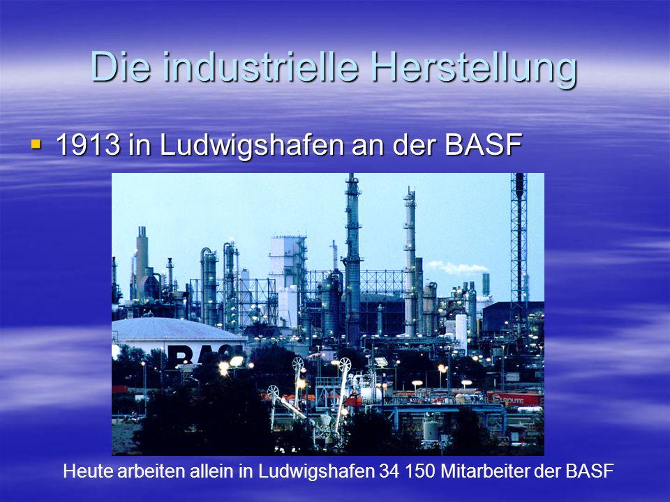 Die industrielle Herstellung