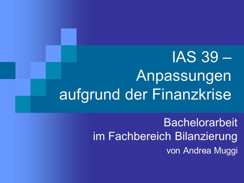 IAS 39 – Anpassungen aufgrund der Finanzkrise
