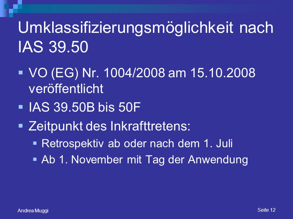 Umklassifizierungsmöglichkeit nach IAS 39.50