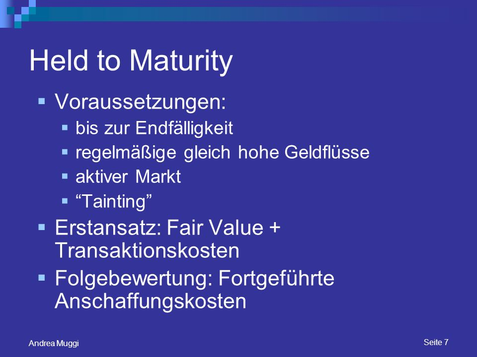 Held to Maturity Voraussetzungen: