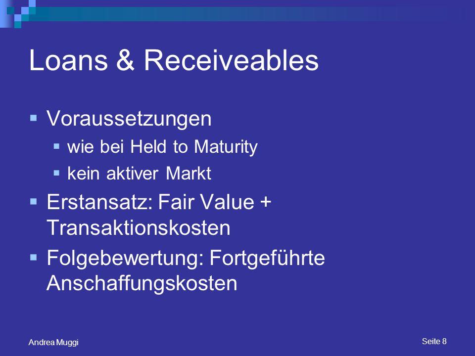 Loans & Receiveables Voraussetzungen