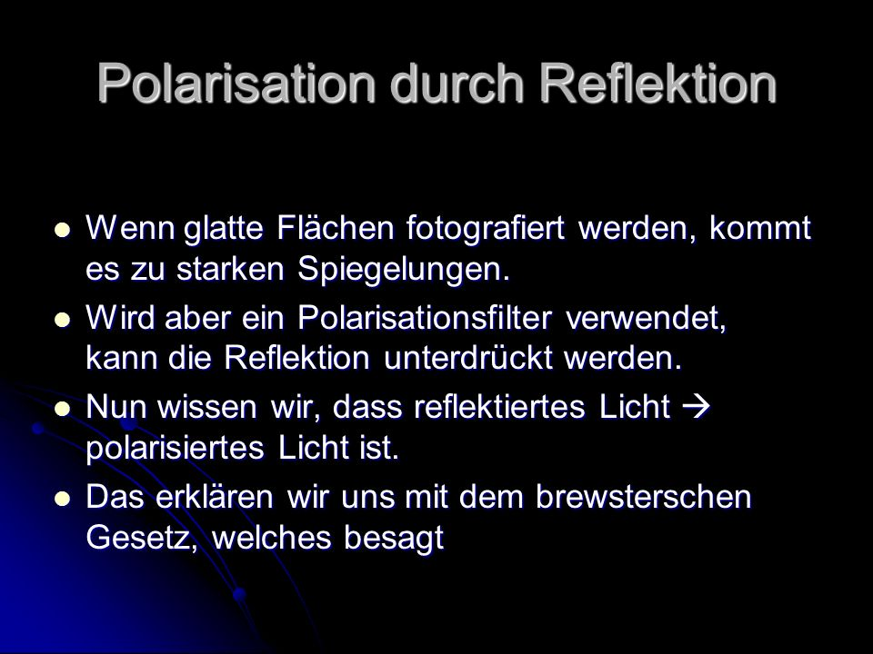 Polarisation durch Reflektion