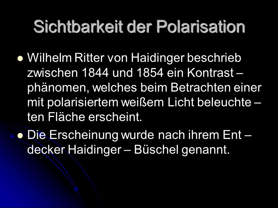 Sichtbarkeit der Polarisation