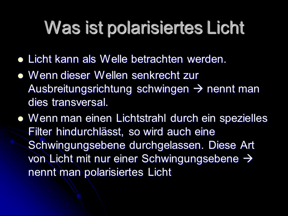 Was ist polarisiertes Licht