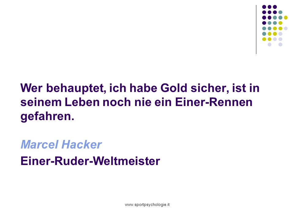 Wer behauptet, ich habe Gold sicher, ist in seinem Leben noch nie ein Einer-Rennen gefahren. Marcel Hacker Einer-Ruder-Weltmeister