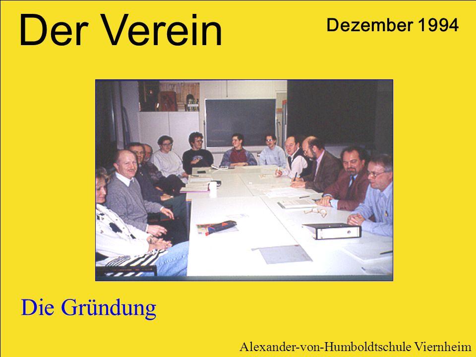 Der Verein Die Gründung Dezember 1994
