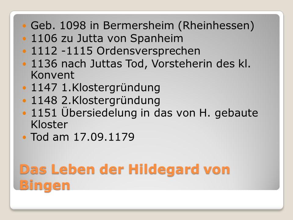 Das Leben der Hildegard von Bingen