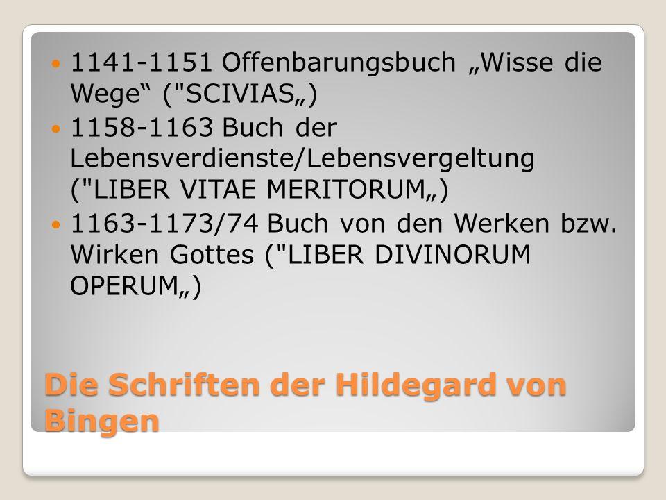Die Schriften der Hildegard von Bingen