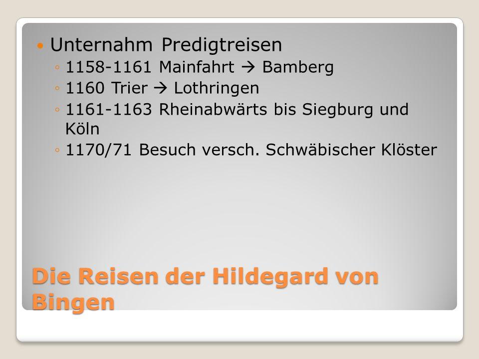 Die Reisen der Hildegard von Bingen