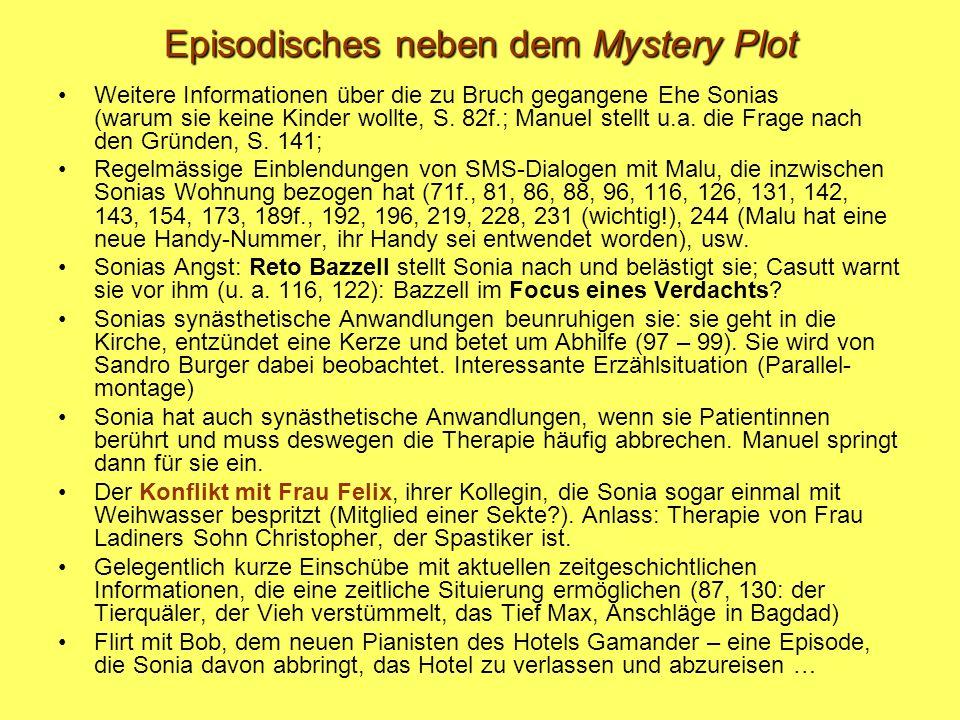 Episodisches neben dem Mystery Plot