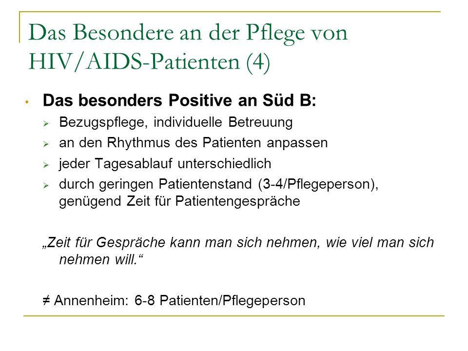 Das Besondere an der Pflege von HIV/AIDS-Patienten (4)