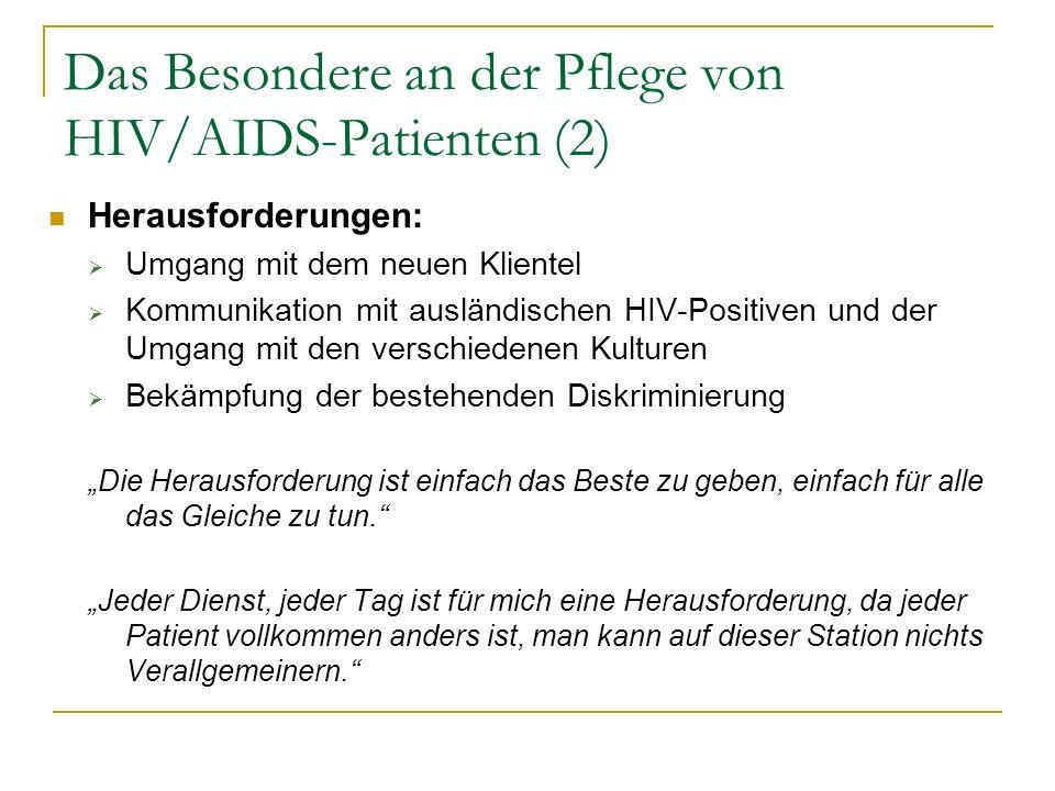 Das Besondere an der Pflege von HIV/AIDS-Patienten (2)
