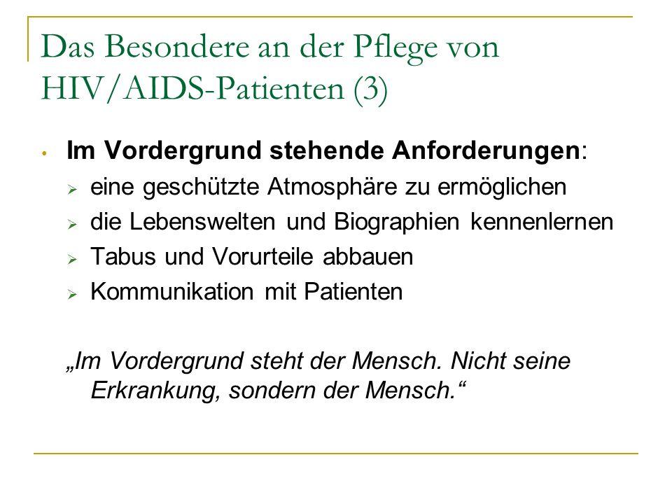 Das Besondere an der Pflege von HIV/AIDS-Patienten (3)