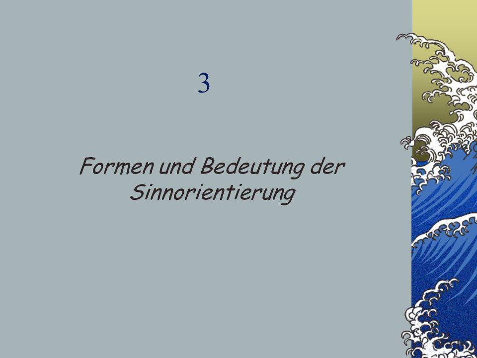 Formen und Bedeutung der Sinnorientierung
