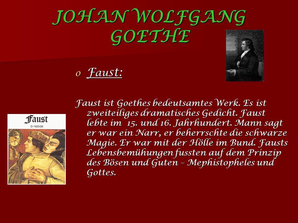 JOHAN WOLFGANG GOETHE Faust:
