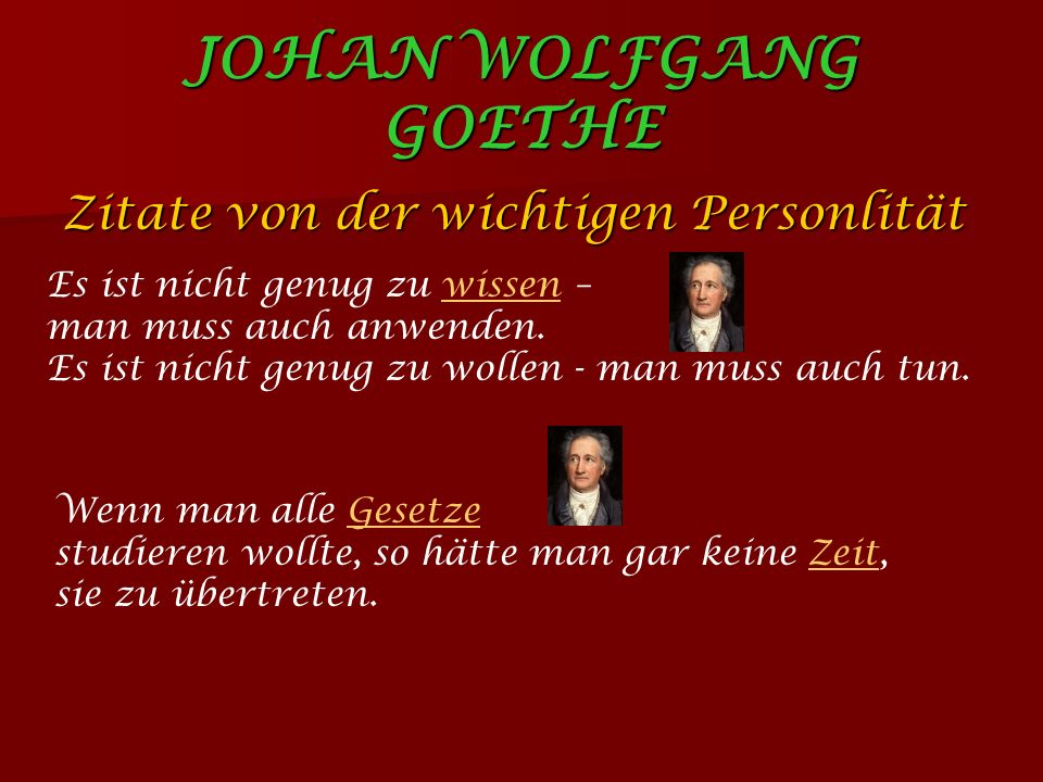 JOHAN WOLFGANG GOETHE Zitate von der wichtigen Personlität