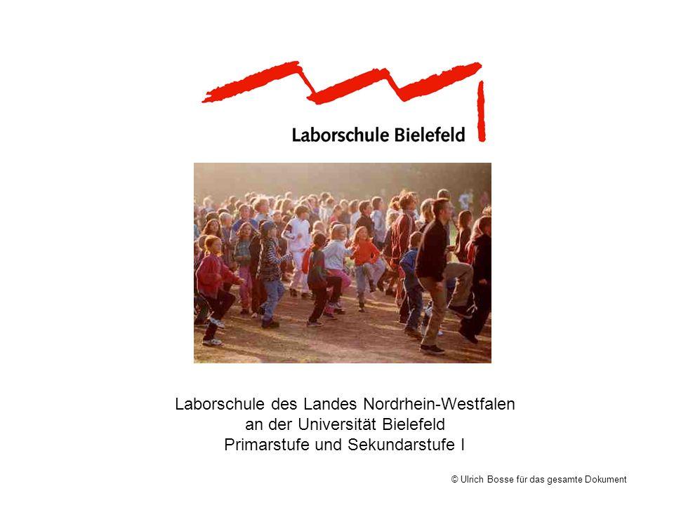 Laborschule des Landes Nordrhein-Westfalen an der Universität Bielefeld Primarstufe und Sekundarstufe I