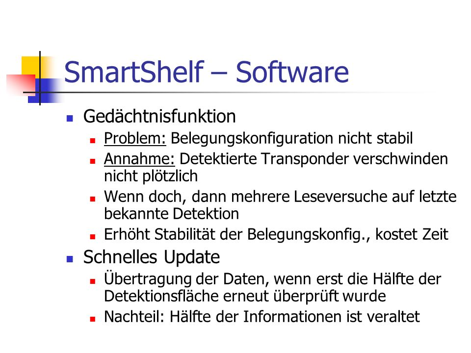 SmartShelf – Software Gedächtnisfunktion Schnelles Update