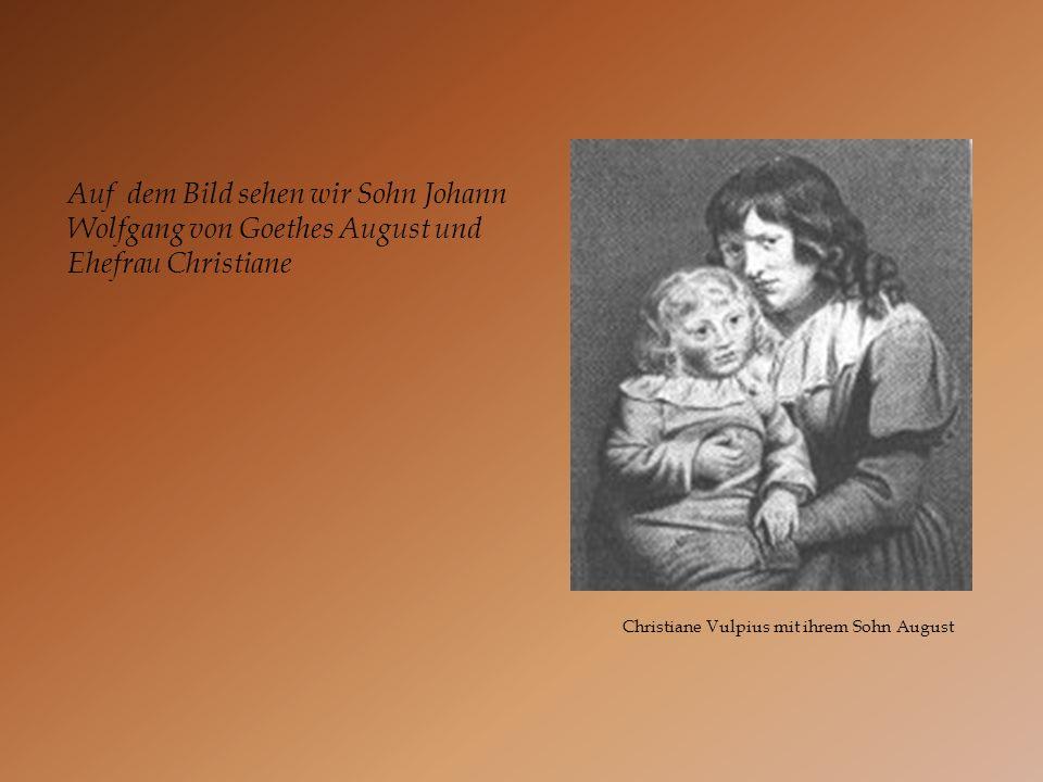 Christiane Vulpius mit ihrem Sohn August