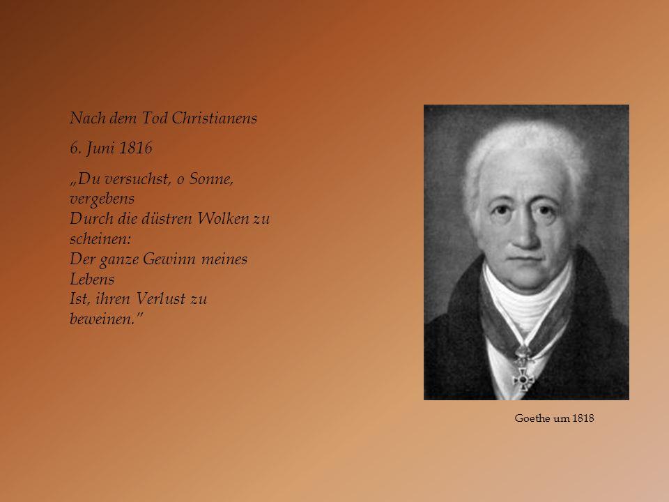 Nach dem Tod Christianens 6. Juni 1816