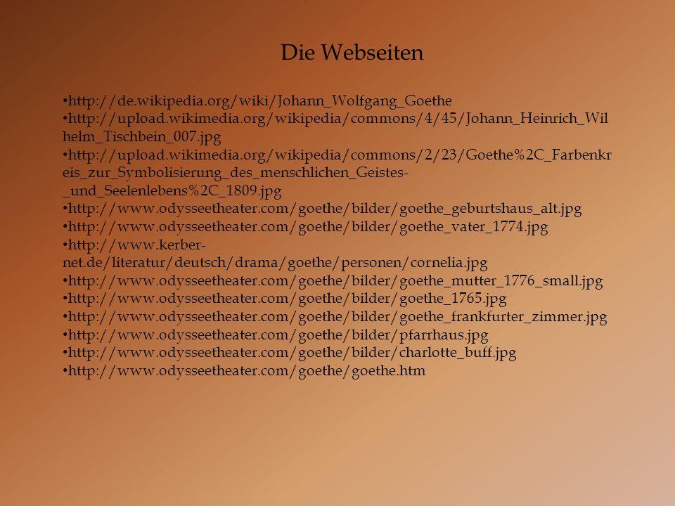 Die Webseiten http://de.wikipedia.org/wiki/Johann_Wolfgang_Goethe